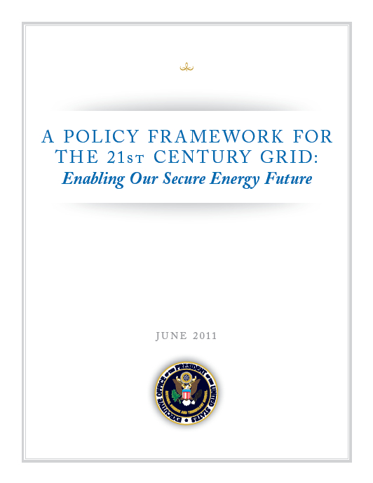 A Policy Framework for the 21st Century Grid [image courtesy The White House]