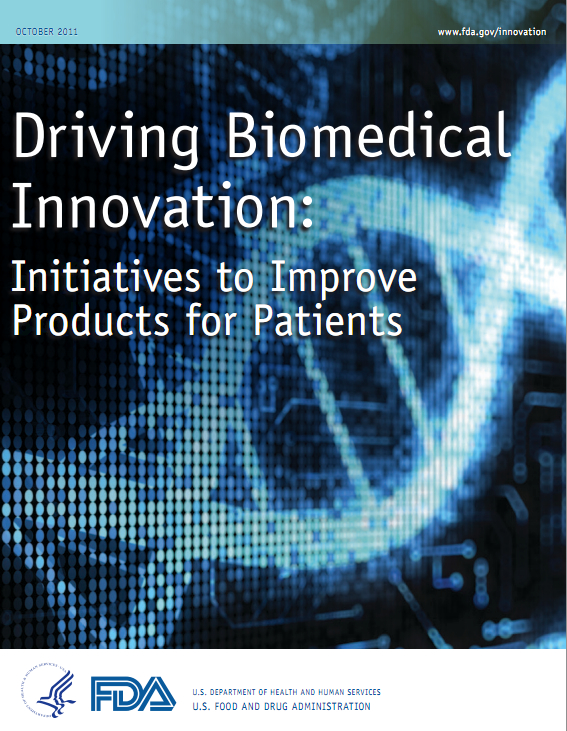 FDA: Driving Biomedical Innovation: Initiatives to Improve Products for Patients [image courtesy FDA].