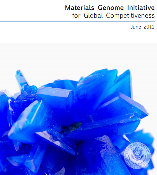 Materials Genome Initiative for Global Competitiveness, June 2011 [image courtesy The White House].