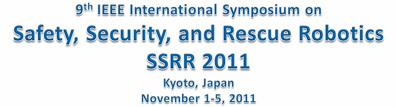 9th Annual IEEE Symposium on Safety, Security, and Rescue Robotics (SSRR) [image courtesy IEEE].