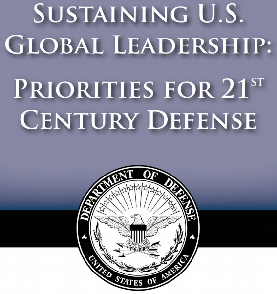 Sustaining U.S. Global Leadership: Priorities for 21st Century Defense [image courtesy DoD].