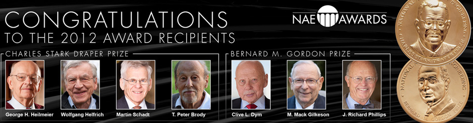 The National Academy of Engineering names winners of its 2012 Charles Stark Draper and Bernard M. Gordon Prizes (image courtesy NAE).
