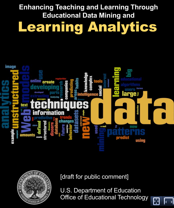 Enhancing Teaching and Learning Through Educational Data Mining and Learning Analytics: An Issue Brief [image courtesy ED].
