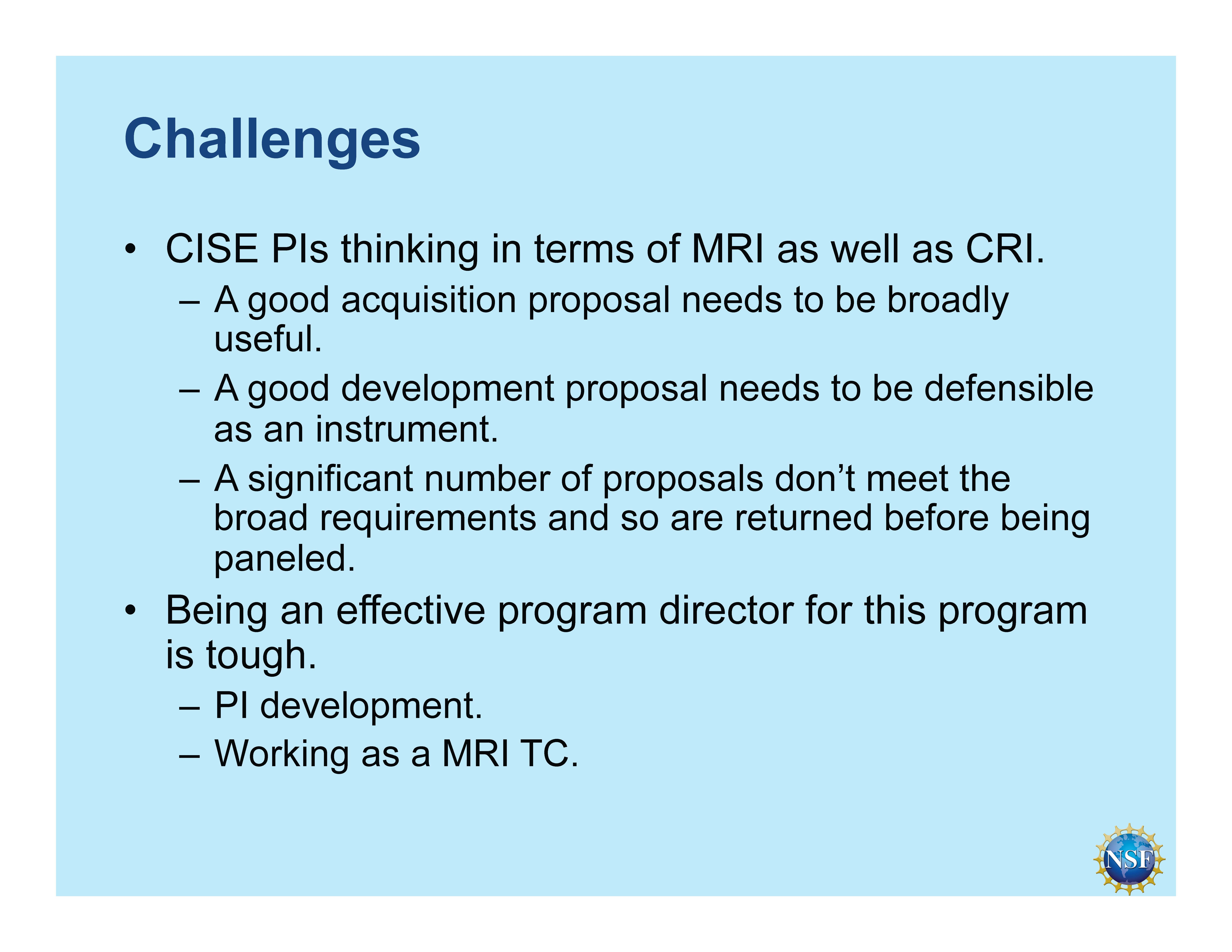 MRI and CRI, as presented to the NSF/CISE Advisory Committee [image courtesy NSF].