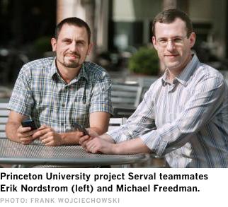 Princeton University project Serval teammates Erik Nordstrom (left) and Michael Freedman [image courtesy Frank Wojciechowski via Network World].