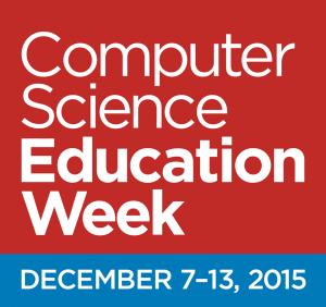 Computer Science Education Week, December 7-13, 2015