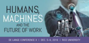 De Lange Conference X: Humans, Machines, and the Future of work