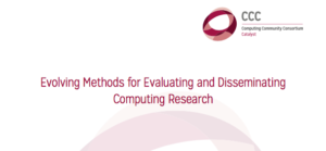 Evolving Methods for Evaluating and Disseminating Computing Research cover